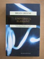 Anticariat: Brian Greene - Universul elegant
