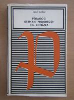Carol Gollner - Pedagogi germani progresisti din Romania
