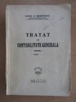 Anticariat: Constantin G. Demetrescu - Tratat de contabilitate generala (volumul 1)