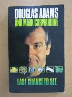 Douglas Adams - Last chance to see...