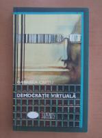 Anticariat: Gabriela Cretu - Democratie virtuala