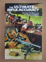 Anticariat: Glenn Newick - The Ultimate in Rifle Accuracy