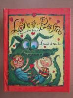 Anticariat: Henrik Drescher - Love the Beastie