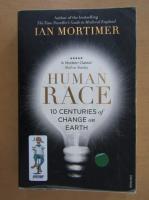 Anticariat: Ian Mortimer - Human race