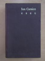 Anticariat: Ion Caraion - Eseu