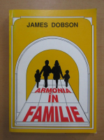 James Dobson - Armonia in familie