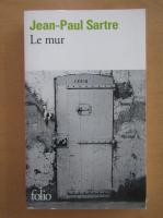Jean-Paul Sartre - Le mur