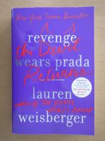 Lauren Weisberger - Revenge wears prada. The devil returns