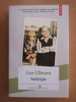 Anticariat: Linn Ullmann - Neliniste