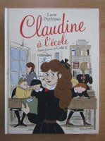 Anticariat: Lucie Durbiano - Claudine a l'ecole