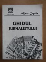 Marc Capelle - Ghidul jurnalistului