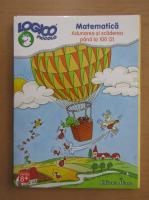 Matematica, volumul 2. Adunarea si scadearea pana la 100