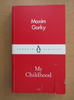 Maxim Gorki - My Childhood