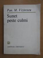 Pan M. Vizirescu - Sunet peste culmi