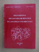 Petre Dorin Andronescu - Tratamentul metastazelor hepatice in cancerele colorectale