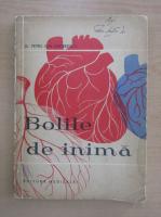 Anticariat: Petru Ion Andreescu - Bolile de inima