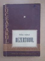 Petru Vintila - Dezertorul
