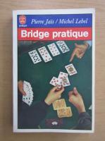 Anticariat: Pierre Jais - Bridge pratique