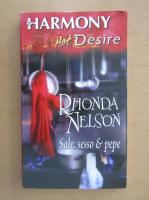 Anticariat: Rhonda Nelson - Sale, Sesso e Pepe