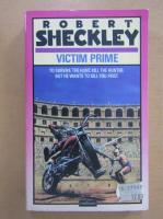 Anticariat: Robert Sheckley - Victim Prime