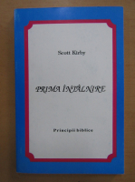 Scott Kirby - Prima intalnire