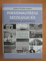 Anticariat: Serban Nicolae Ionescu - Personalitatile secolului XX. Dictionar panoramic