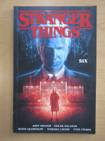 Stranger Things, volumul 2. Six