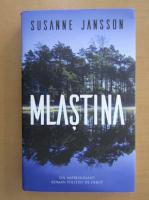 Susanne Jansson - Mlastina