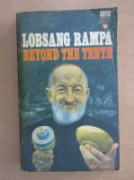 Anticariat: T. Lobsang Rampa - Beyond the Tenth