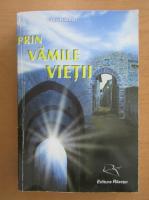 Virgil Razesu - Prin vamile vietii