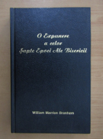 William Marrion Branham - E expunere a celor sapte epoci ale bisericii