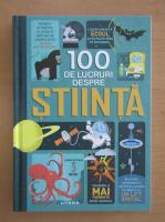 Anticariat: 100 de lucruri despre stiinta