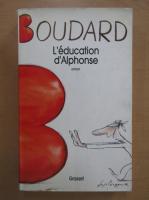 Alphonse Boudard - L'education d'Alphonse