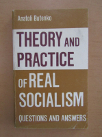 Anticariat: Anatoli Butenko - Theory and Practice of Real Socialism