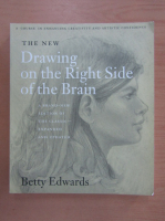Betty Edwards - The New Drawing on the Right Side of the Brain