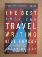 Bill Bryson - The Best American Travel Writing