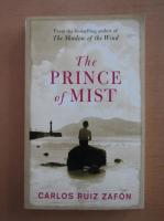 Carlos Ruiz Zafon - The prince of mist