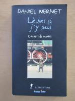 Anticariat: Daniel Mermet - La-bas si j'y suis