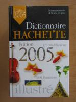 Dictionnaire Hachette, edition 2005