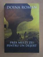 Doina Roman - Prea multi zei pentru un desert