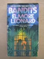 Anticariat: Elmore Leonard - Bandits