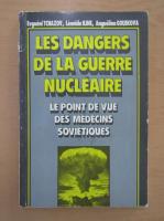 Anticariat: Evgueni Tchazov - Les dangers de la guerre nucleaire