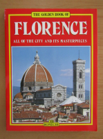 Anticariat: Florence, All of the City and Its Masterpieces