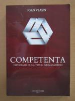 Anticariat: Ioan Vlasin - Competenta