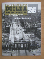 Anticariat: Istoria celui de-al Doilea Razboi Mondial prin bancnote si timbre, nr. 56
