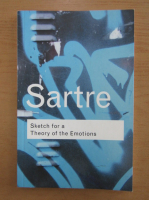 Jean-Paul Sartre - Ketch for a Theory of the Emotions