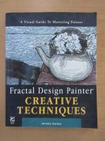 Anticariat: Jeremy Sutton - Fractal Design Painter. Creative techniques