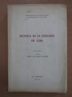 Anticariat: Jose Alvarez Conde - Historia de la zoologia en Cuba