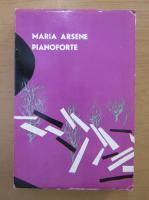 Anticariat: Maria Arsene - Pianoforte