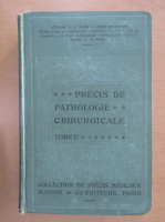 Anticariat: Maurice Patel - Precis de pathologie chirurgicale (volumul 4)